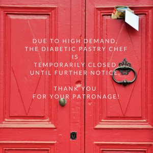 Bakery Notice by The Diabetic Pastry Chef