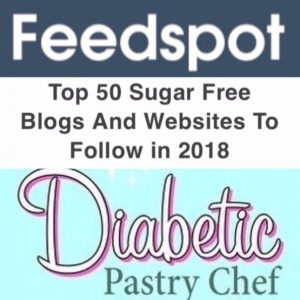 The Diabetic Pastry Chef Named in Top Sugar-Free Blogs by Feedspot